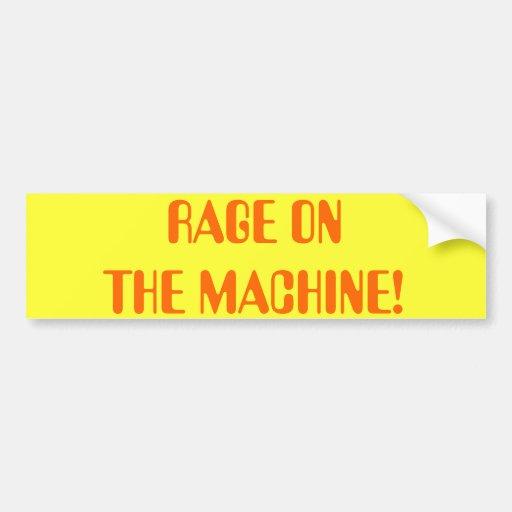 RAGE ON  THE MACHINE! BUMPER STICKER