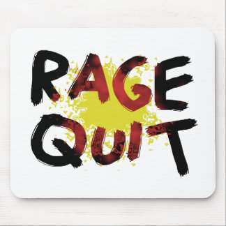 Rage Quit Mouse Pad