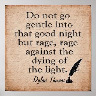 Rage Rage -- Dylan Thomas quote -art print