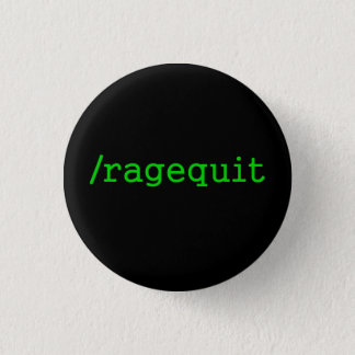 Ragequit Gamer 3 Cm Round Badge
