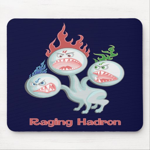 Raging Hadron Mouse Pad