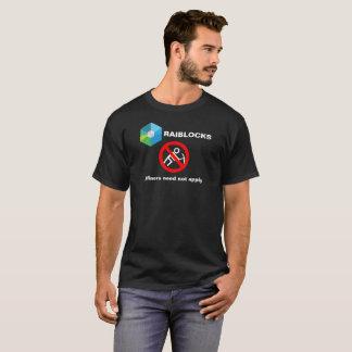 Raiblocks - Miners Need Not Apply: Red no circle T-Shirt