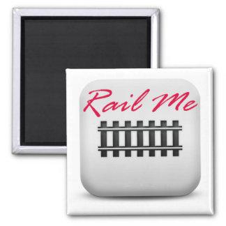 Rail Me Square Magnet