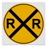 Rail Road Sign Poster
