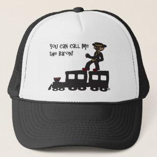Railbaron: You Can Call Me the Baron T-shirt Trucker Hat