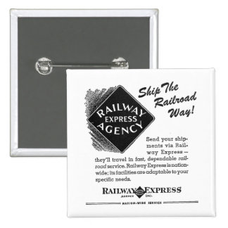 Railway Express; Ship The Railroad Way 15 Cm Square Badge