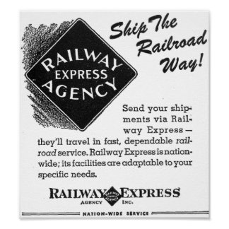 Railway Express - Ship The Railroad Way Poster