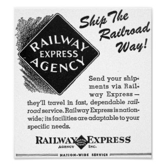 Railway Express; Ship The Railroad Way Poster