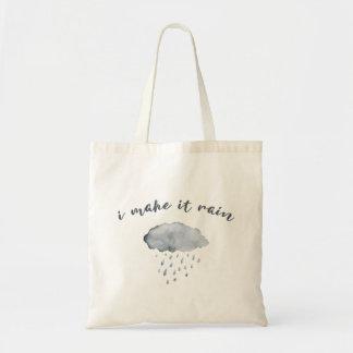 "Rain Cloud Art with Quote ""I Make It Rain"" Tote Bag"
