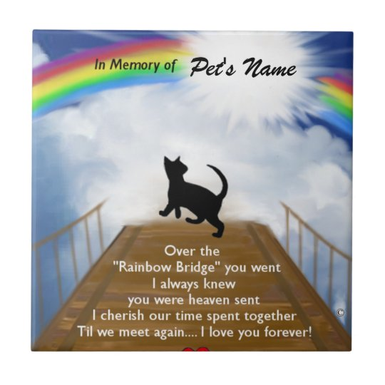 Rainbow Bridge Memorial Poem For Cats Tile Zazzle Com Au