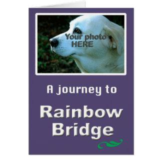 Rainbow Bridge - YOUR PHOTO Card