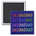 Rainbow Dad Art Square Magnet