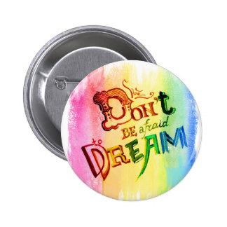 Rainbow dream 6 cm round badge