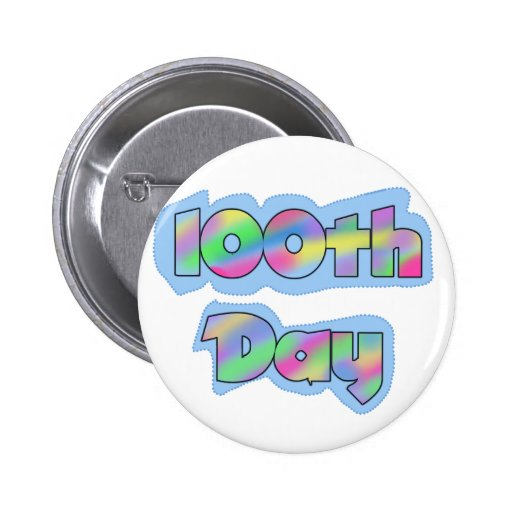 Rainbow Effect 100th Day of School Tshirts Buttons