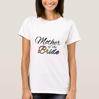 "Rainbow ""Mother of the Bride"" T-Shirt"