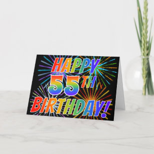 Rainbow Pattern HAPPY 55TH BIRTHDAY Fireworks Card
