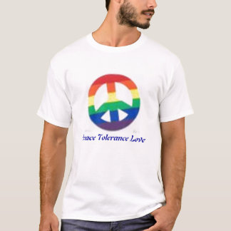 rainbow peace sign, Peace Tolerance Love T-Shirt