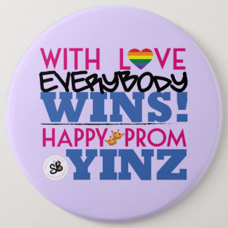 Rainbow Pink Prom Yinz Mega Button Pin
