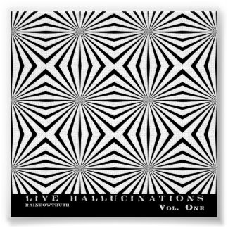 Rainbowtruth Live Hallucinations Optical Illusion Poster