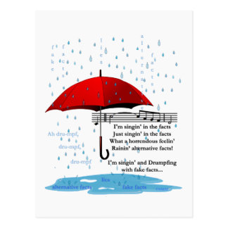 Raining and Singing Alternative Facts Postcard