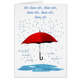 Raining & Singing Alternative Facts Greeting Card