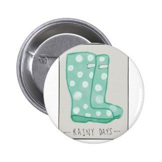 Rainy Days 6 Cm Round Badge