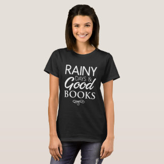 Rainy days and good books dark t-shirt