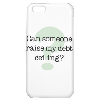 Raise My Debt Ceiling Cover For iPhone 5C