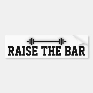 Raise the Bar: Motivational Attitude Bumper Sticker