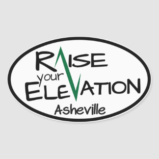 Raise Your Elevation - Asheville - Oval Sticker