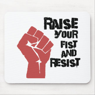 Raise your fist and resist mouse pad