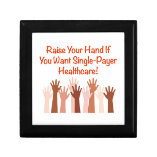 Raise Your Hand for Single-Payer Healthcare Gift Box