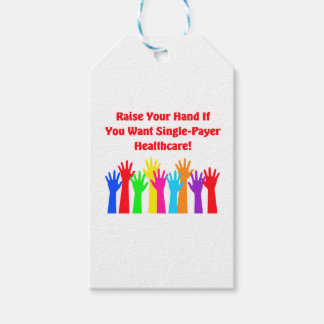Raise Your Hand for Single-Payer Healthcare Gift Tags