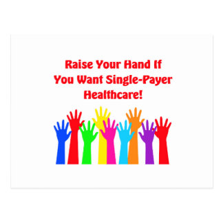 Raise Your Hand for Single-Payer Healthcare Postcard