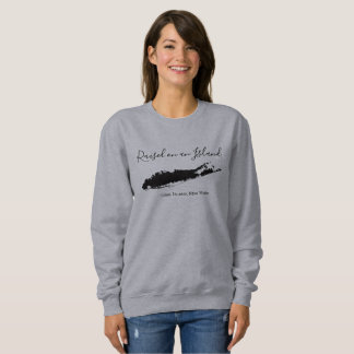 raised on an island, long island sweatshirt