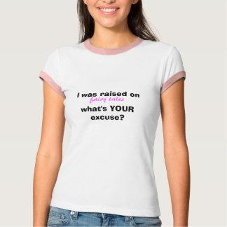 Raised on Fairytales Tshirts