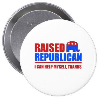 Raised Republican. I can help myself. 10 Cm Round Badge