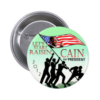 Raisin' Cain 2012 6 Cm Round Badge