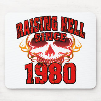 Raising Hell since 1980.png Mouse Pad