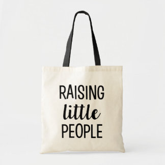 Raising Little People funny mom tote bag