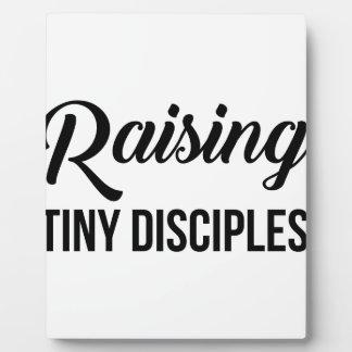 Raising Tiny Disciples Plaque