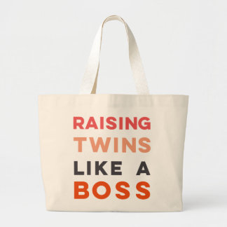 Raising Twins LIKE A BOSS - Large Tote Bag