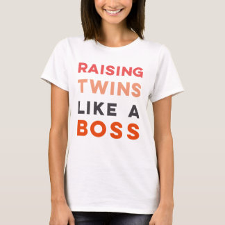 Raising Twins LIKE A BOSS - Women's t-shirt
