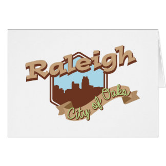 Raleigh City Of Oaks Card