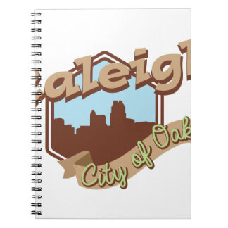 Raleigh City Of Oaks Spiral Notebook