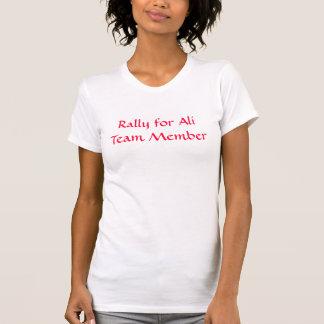 Rally for Ali Team Member T-Shirt