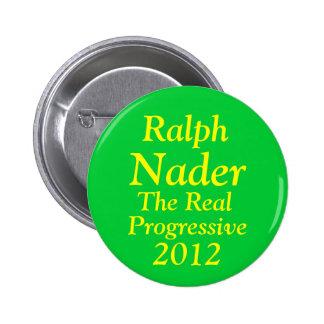 Ralph Nader for President 2012 6 Cm Round Badge