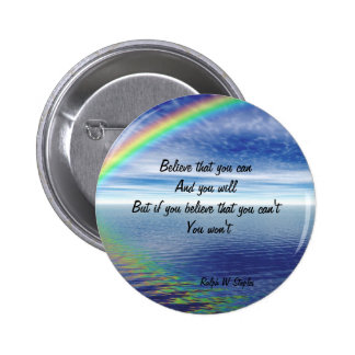Ralph W staples Quotations-believe that you can Pinback Button