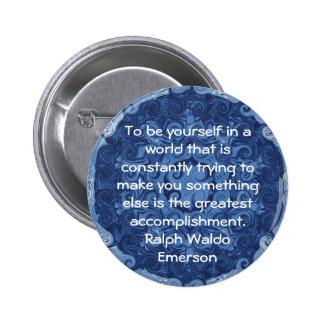 Ralph Waldo Emerson QUOTATION  inspirational Button