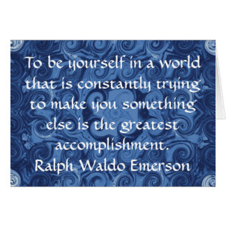 Ralph Waldo Emerson QUOTATION  inspirational Greeting Card